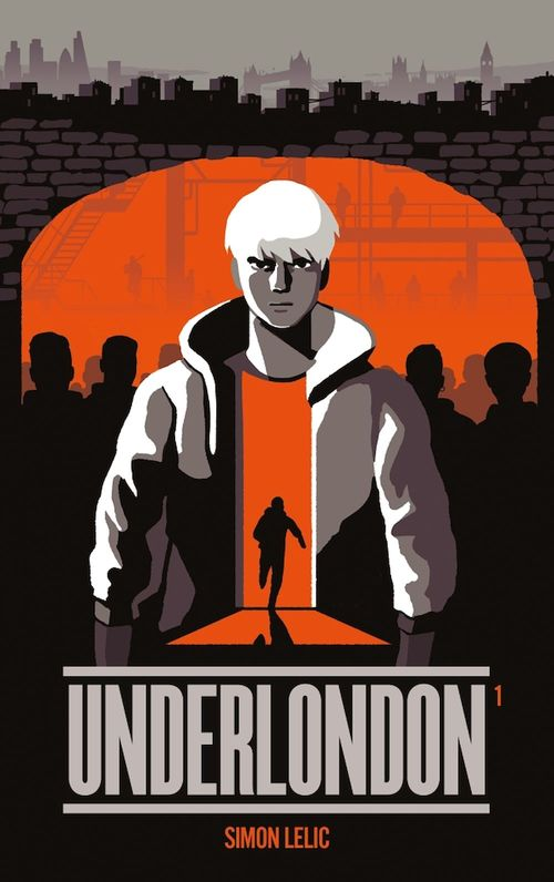 Underlondon - Tome 1