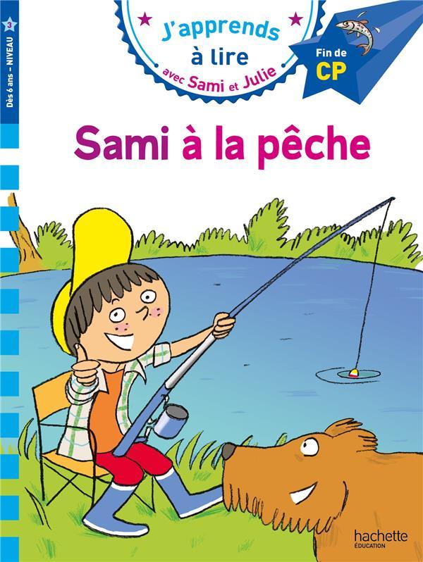 J'apprends à lire avec Sami et Julie ; Sami à la pêche