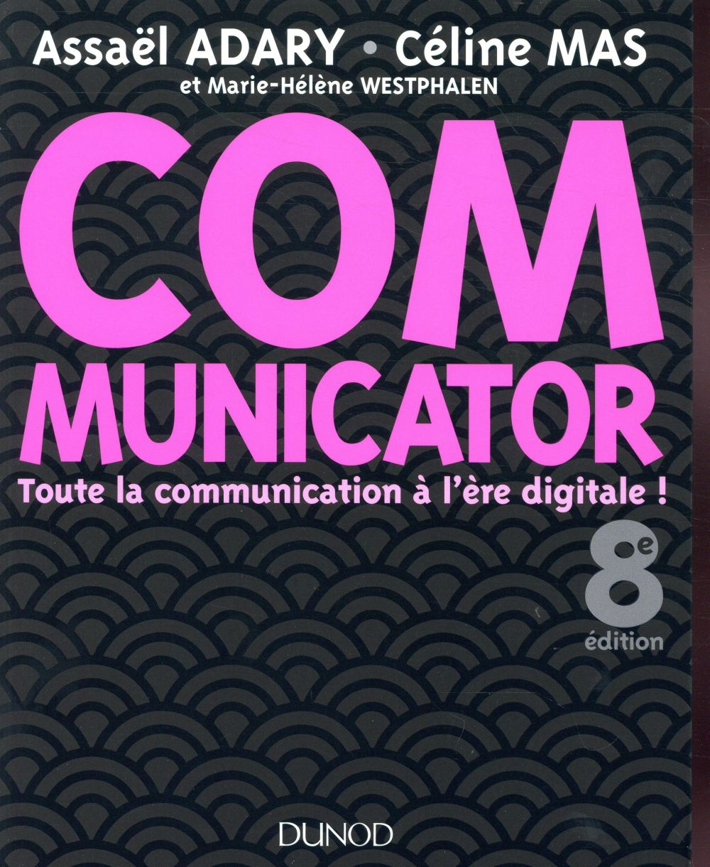 Communicator ; toute la communication à l'ère digitale !