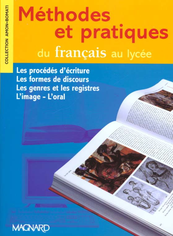 Methodes Et Pratiques Du Francais Au Lycee ; 2nde, 1ere (Edition 2000)