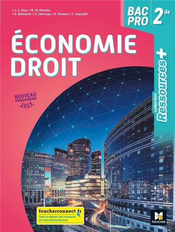 RESSOURCES + ; économie droit ; 2de bac pro ; manuel de l'élève (édition 2019)