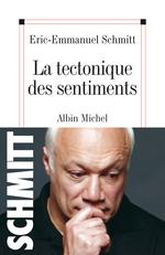 Vente Livre Numérique : La Tectonique des sentiments  - Eric-Emmanuel Schmitt