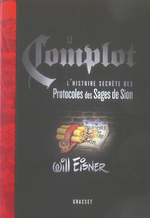 Le complot ; l'histoire secrète des protocoles des sages de Sion
