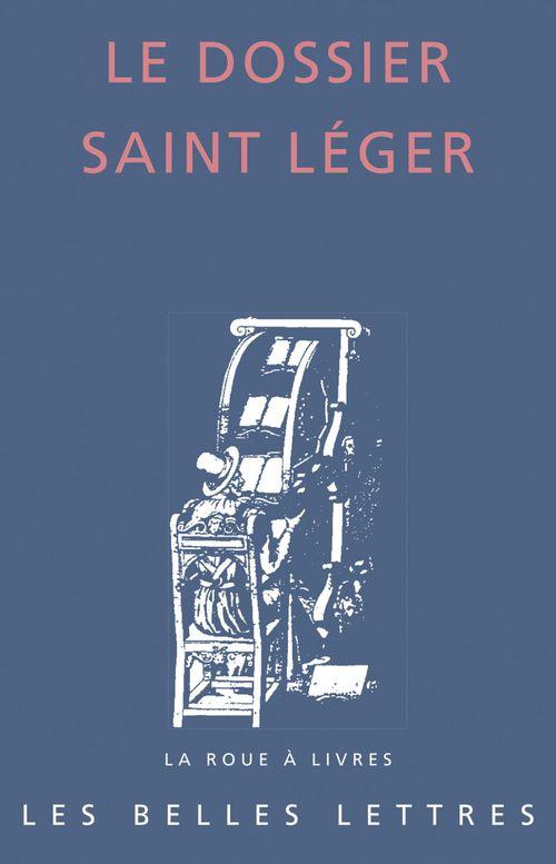 Le dossier Saint Léger