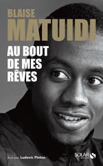Vente EBooks : Au bout de mes rêves  - Ludovic PINTON - Blaise MATUIDI