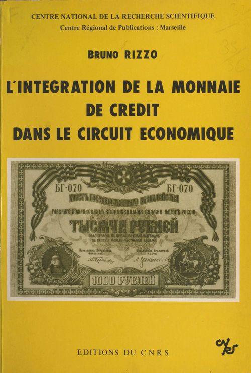 L'intégration de la monnaie de crédit dans le circuit économique