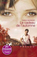 Le cadeau de l'automne (Harlequin Prélud')  - Sarah Mayberry