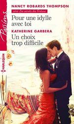 Vente EBooks : Pour une idylle avec toi - Un choix trop difficile  - Katherine Garbera - Nancy Robards Thompson