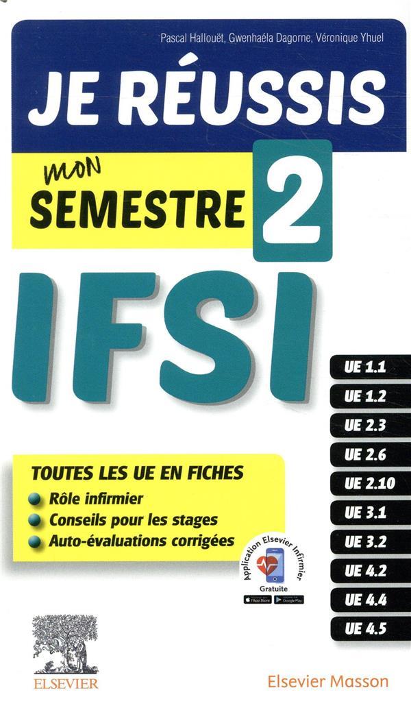 Je réussis mon semestre 2 ! IFSI ; les fiches indispensables pour l'étudiant infirmier + évaluations