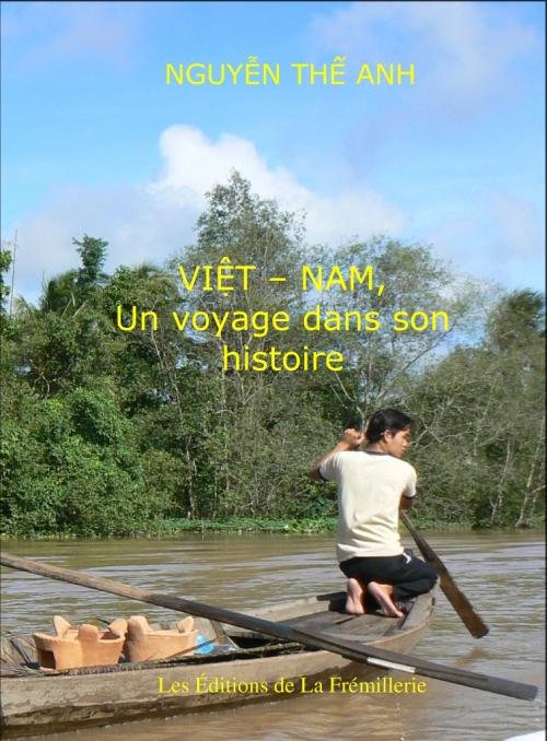 Viêt-Nam ; un voyage dans son histoire