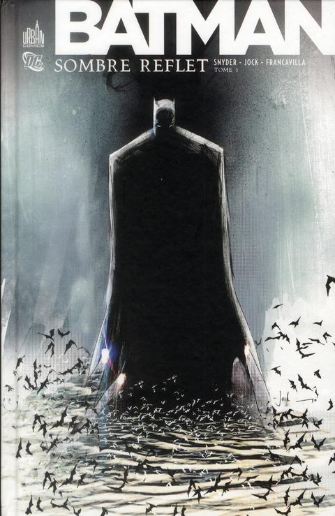Batman T.1 ; Sombre Reflet