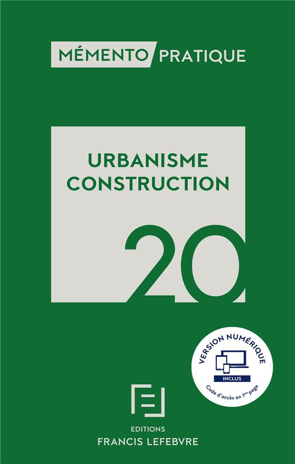 Mémento pratique ; urbanisme construction (édition 2020)