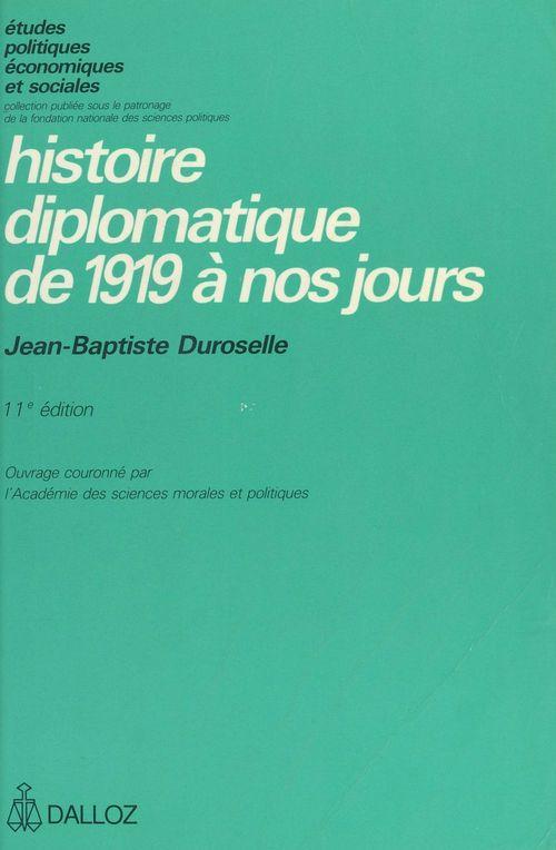 Histoire diplomatique de 1919 a nos jours