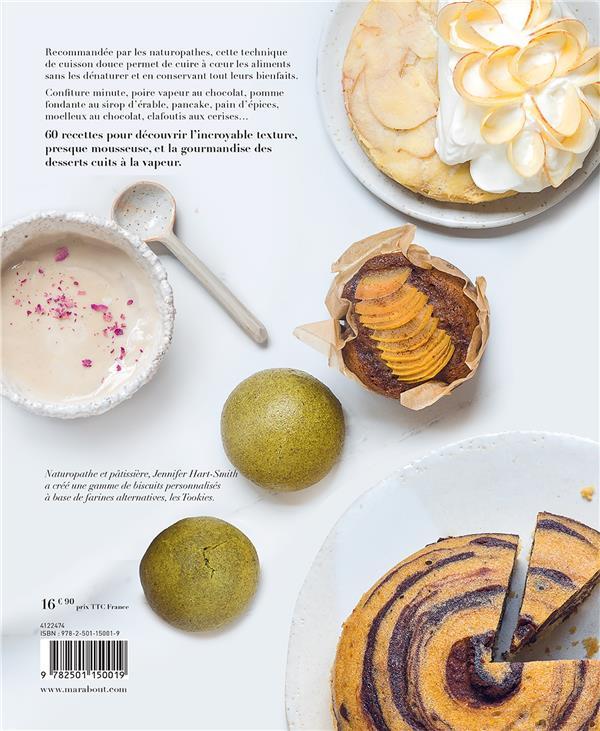Desserts à la vapeur ; la méthode pour réaliser simplement des recettes saines et gourmandes