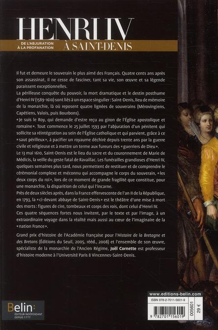 Henri IV à Saint-Denis ; de l'abjuration à la profanation