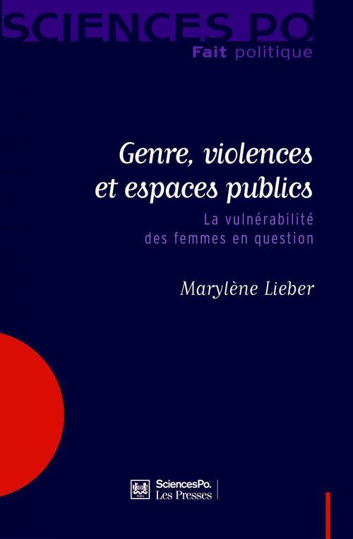 Genre, violences et espaces publics ; la vulnérabilité des femmes en question
