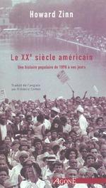 Couverture de Le Xxeme Siecle Americain - Une Histoire Populaire De 1890 A Nos Jou