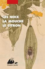 Couverture de Les Noix, La Mouche, Le Citron - Anthologie De Nouvelles Jap