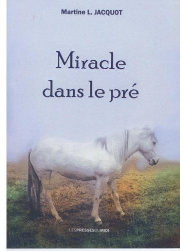 Miracle dans le pré