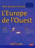 Atlas Des Pays D'Europe ; Europe De L'Ouest