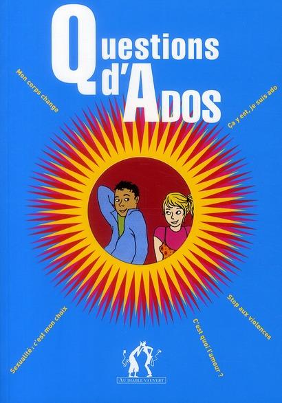 Questions d'ados (édition 2010)