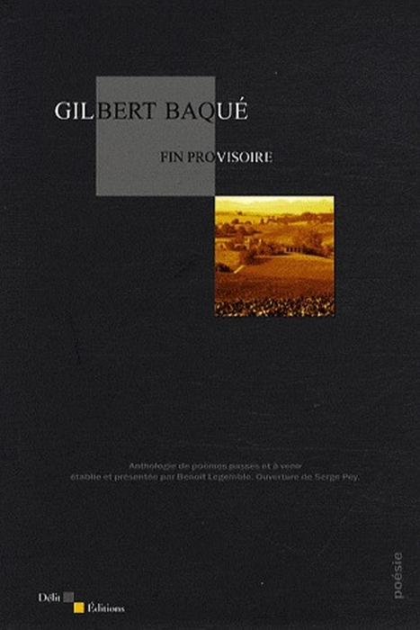 Fin provisoire ; anthologie de poèmes passés et à venir