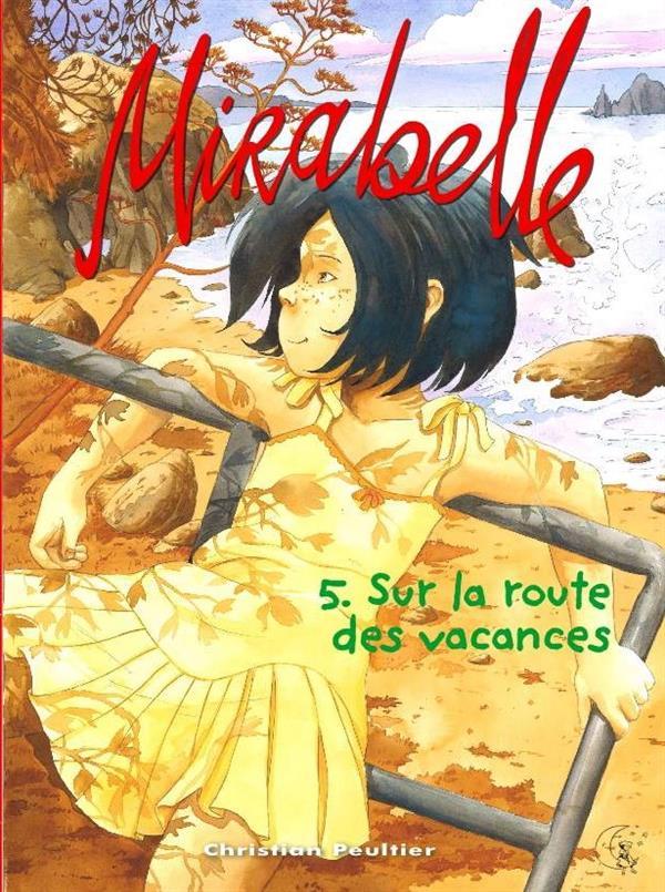 Mirabelle t.5 ; sur la route des vacances