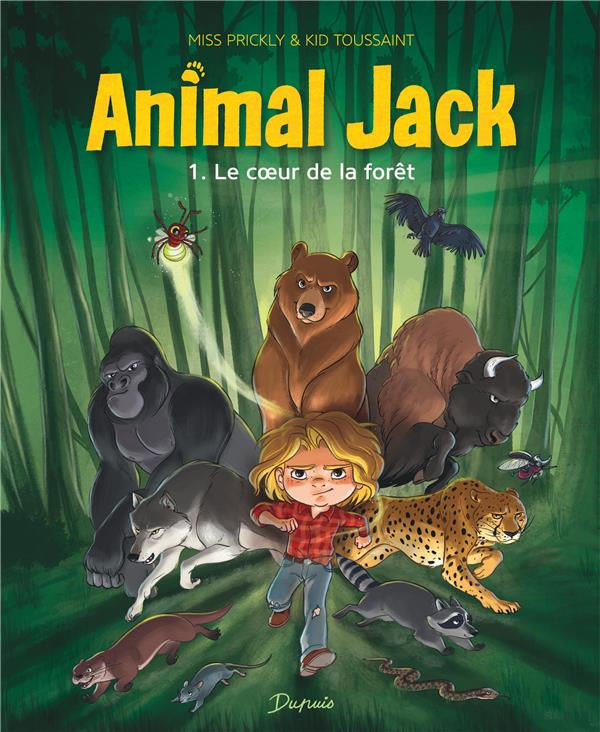 Animal Jack T.1 ; le coeur de la forêt