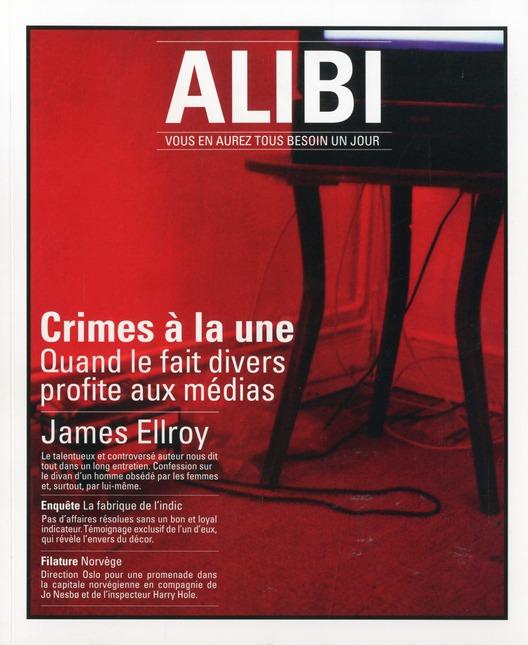 Alibi t.2; crimes a la une, quand le fait divers profite aux medias