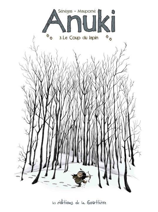 Anuki T.3 ; le coup du lapin
