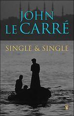 Vente Livre Numérique : Single And Single  - John Le Carré