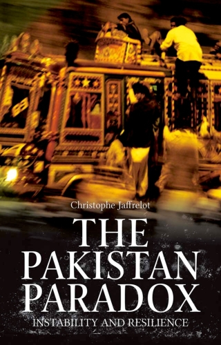 The Pakistan Paradox: Instability and Resilience