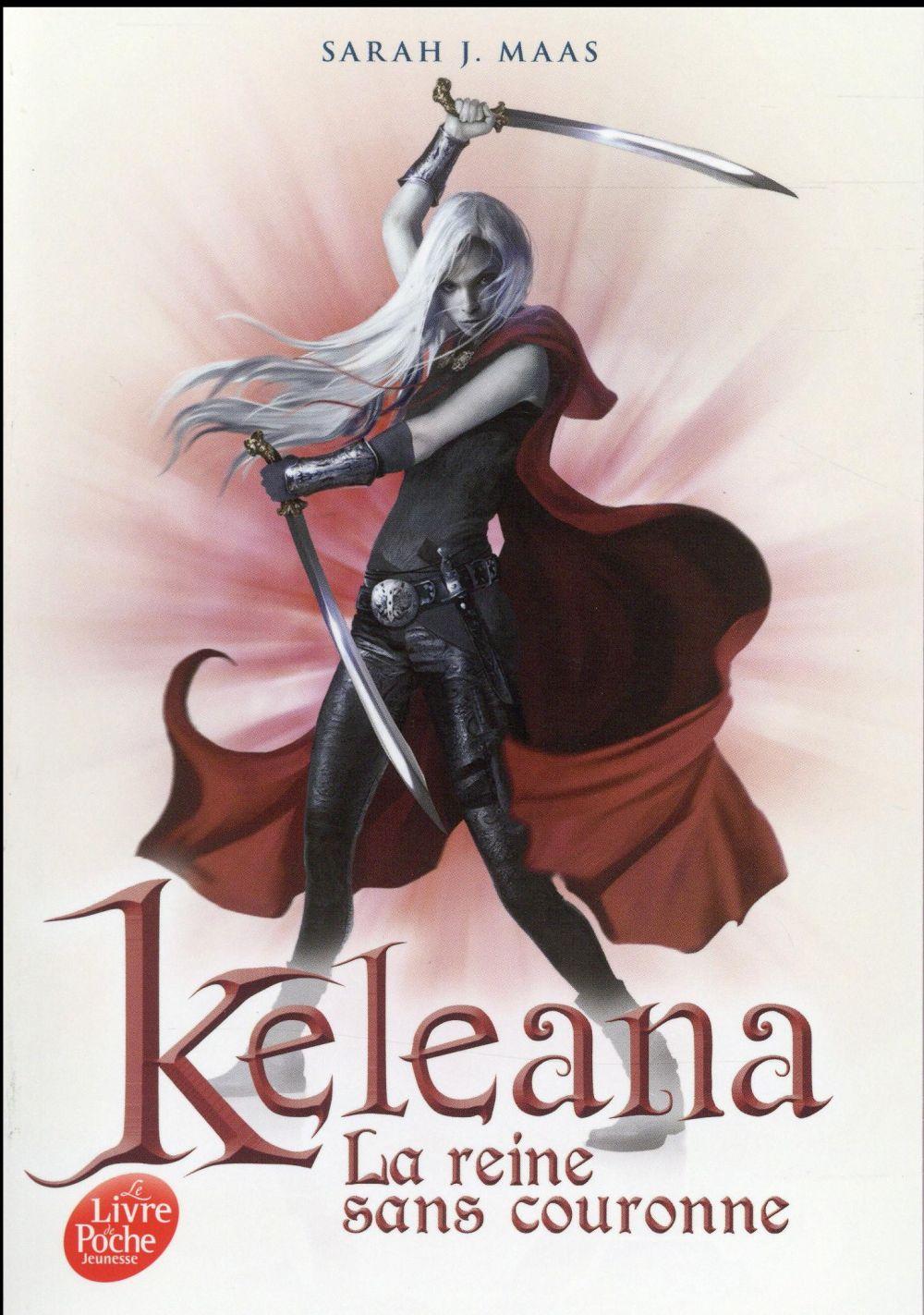 Keleana t.2 ; la reine sans couronne