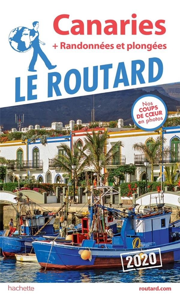 Guide Du Routard ; Canaries ; + Randonnees Et Plongees (Edition 2020)