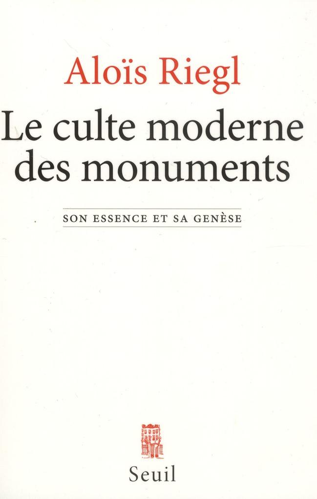 Le culte moderne des monuments ; son essence et sa genèse