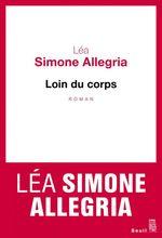 Vente EBooks : Loin du corps  - Lea simone Allegria