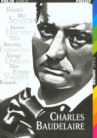 Charles Baudelaire ; un poète