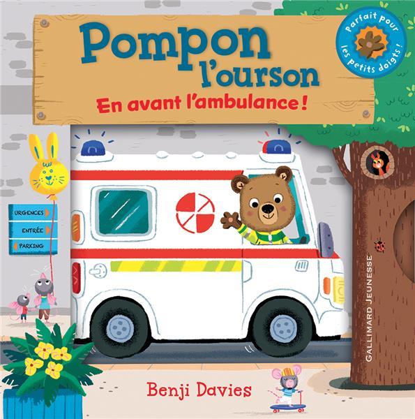 Pompon l'ourson ; en avant l'ambulance !