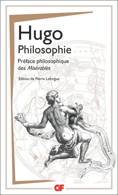 Philosophie ; préface philosophique des Misérables