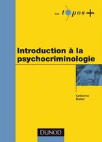Vente Livre Numérique : Introduction à la psychocriminologie  - Catherine Blatier