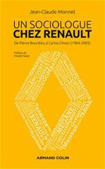 Un sociologue chez Renault ; de Pierre Bourdieu à Carlos Ghosn (1984-2005)