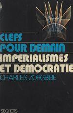 Vente Livre Numérique : Impérialismes et démocratie  - Charles Zorgbibe