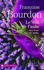 Vente EBooks : Le Vent de l'aube - nouvelle édition  - Françoise Bourdon