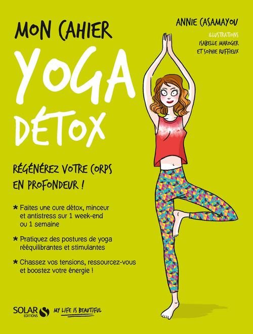 MON CAHIER ; yoga détox