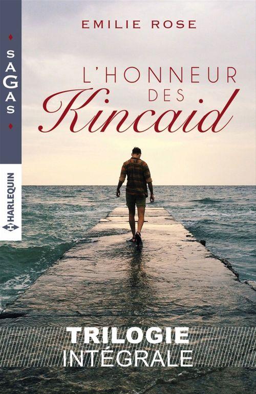 L'honneur des Kincaid; ce passé entre nous, le parfum du désir, l'héritière insoumise