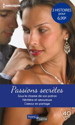 Passions secrètes  - Barbara Hannay - Nikki Logan - Margaret Way
