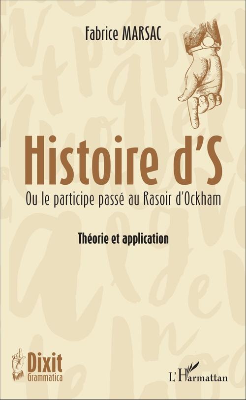 Histoire d'S ou le participe passé au Rasoir d'Ockham ; théorie et application