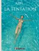 La tentation  - Axel  - Andre Axel
