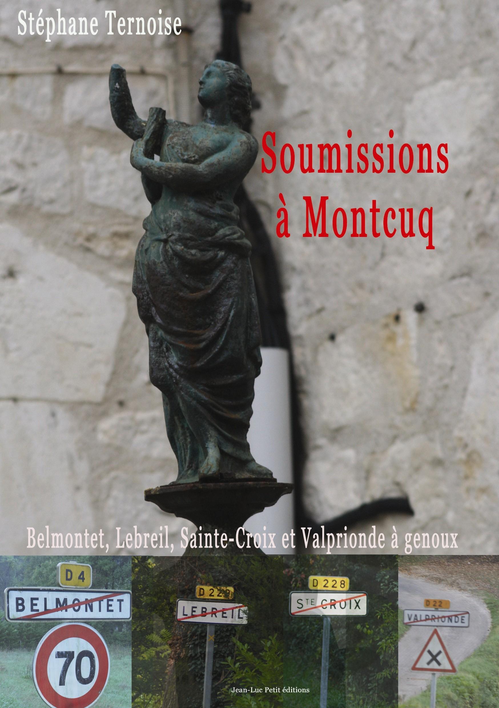 Soumissions à Montcuq
