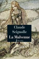 Vente Livre Numérique : La Malvenue  - Claude Seignolle